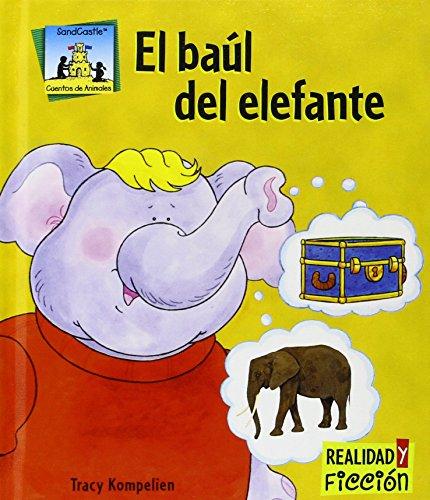 El baul del elefante / Elephant Trunks (Cuentos De Animales / Animal Stories)