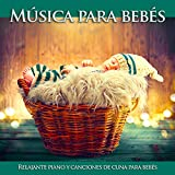 Canciones de cuna para bebés (feat. Baby Lullaby & Música Cristiana Para Niños)