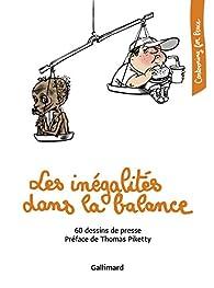 Les inégalités dans la balance : 60 dessins de presse par Thomas Piketty
