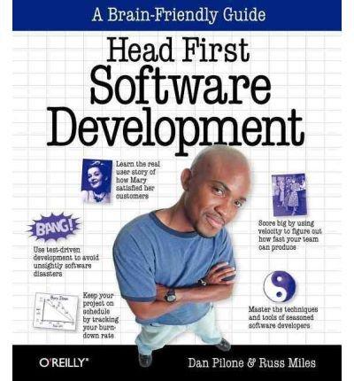 [(Head First Software Development )] [Author: Dan Pilone] [Feb-2008]