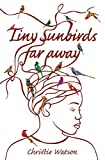 Image de Tiny Sunbirds Far Away (English Edition)