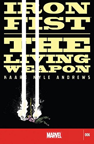 Iron Fist: The Living Weapon #6 (English Edition) (Iron Fist Living Weapon)