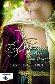 Búscame en tus sueños par Caroline March