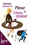 Fleur et l'Arnacoeur (French Edition)