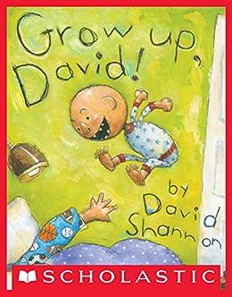 Grow Up, David! (David Books) by [Shannon, David]