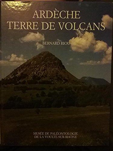 Ardèche, terre de volcans