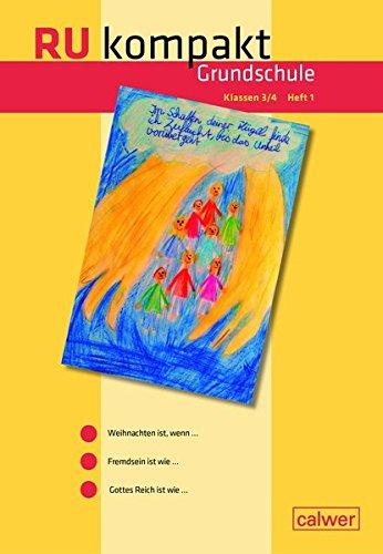 RU kompakt Grundschule Klassen 3/4 Heft 1: Anregungen und Materialien für den Evangelischen Religionsunterricht (RU kompakt / Anregungen und Materialien für den Evangelischen Religionsunterricht)
