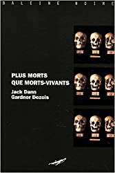 Plus morts que morts-vivants