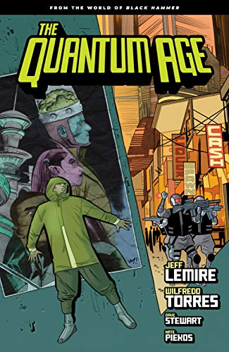 Quantum Age: From the World of Black Hammer Volume 1 (The Quantum Age: from the World of Black Hammer) (English Edition)