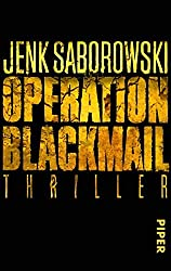 Operation Blackmail: Thriller (Solveigh-Lang-Reihe, Band 1)