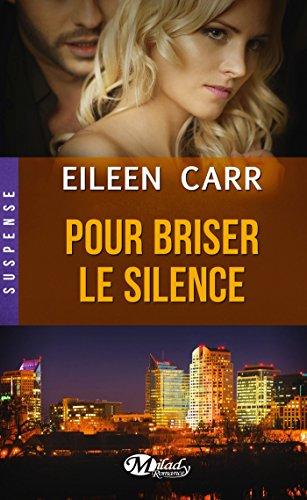 Pour briser le silence (Suspense) par Eileen Carr