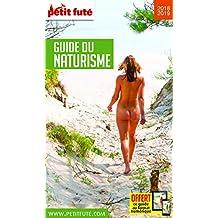 Guide du Naturisme 2018 Petit Futé
