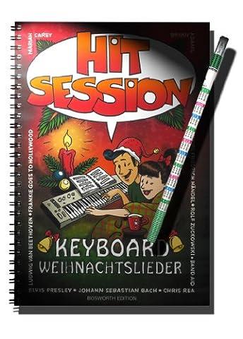 Hit Session - KEYBOARD WEIHNACHTSLIEDER. Ringbindung, 100 Weihnachtslieder - INKLUSIVE