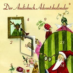 Schöne Bescherung!: Der Audiobuch-Adventskalender