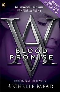 Vampire Academy: Blood Promise par Richelle Mead