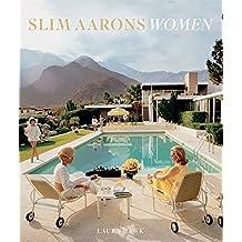 Slim Aarons: Women (English Edition)
