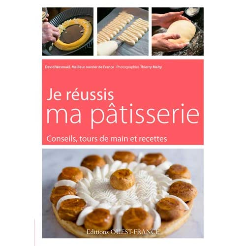Je réussis ma patisserie