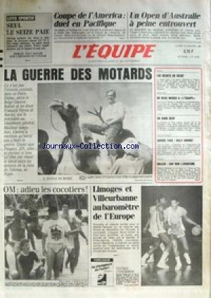 EQUIPE (L') [No 12653] du 13/01/1987 - OPEN D'AUSTRALIE - COUPE DE L'AMERICA - DAKAR - LA GUERRE DES MOTARD - OM - ADIEU LES COCOTIERS - LIMOGES ET VILLEURBANNE - BASKET - NEIGE - ATHLETISME - JUDO - SAVOIE 92 - RUGBY. par Collectif