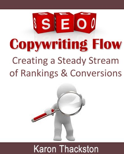 Seo Copywriting Flow Creating A Steady Stream Of Rankings Conversions