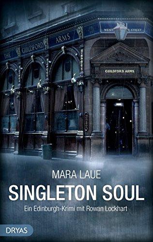 Singleton Soul: Ein Edinburgh-Krimi