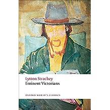 Eminent Victorians (Oxford World's Classics)