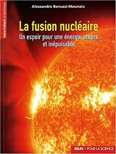 """Afficher """"La fusion nucléaire"""""""