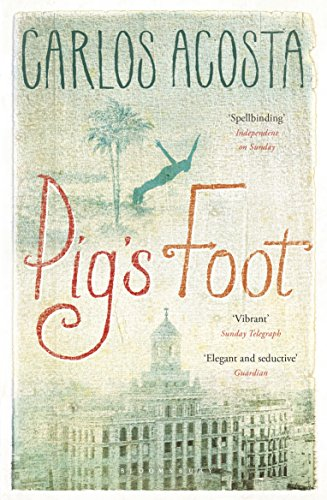 Pig's Foot by [Acosta, Carlos]