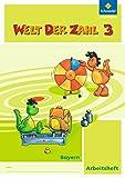 Welt der Zahl - Ausgabe 2014 für Bayern: Arbeitsheft 3
