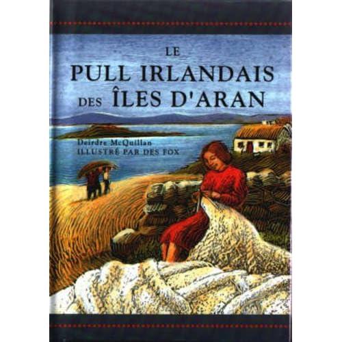 LE PULL IRLANDAIS DES ILES D'ARAN