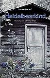 Heidelbeerkind: Historischer Liebesroman von Marion Bischoff