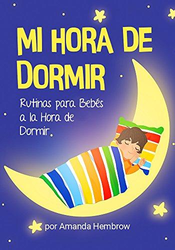 Mi Hora de Dormir / My Bedtime Spanish Edition: CUENTOS INFANTILES ...