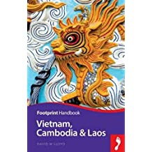 Vietnam, Laos & Cambodia (Footprint - Handbooks)