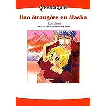 UNE ÉTRANGÈRE EN ALASKA