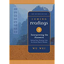 I Ching Readings: Interpreting the Answers (English Edition)