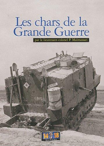 Les chars de la Grande Guerre