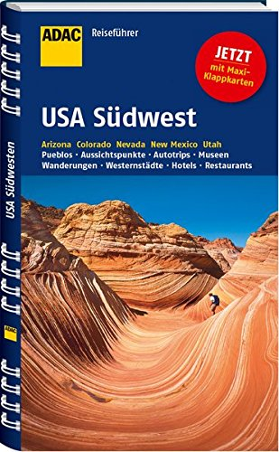 ADAC Reiseführer USA Südwest: Arizona Colorado Nevada New Mexico Utah