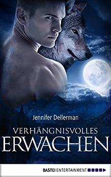 Verhängnisvolles Erwachen (Woodcliff 1) von [Dellerman, Jennifer]