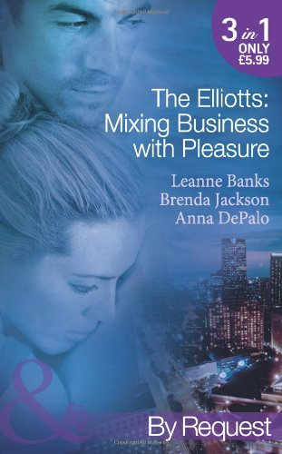 book cover of The Elliotts: Mixing Business with Pleasure