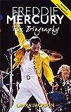 Freddie Mercury: The biography