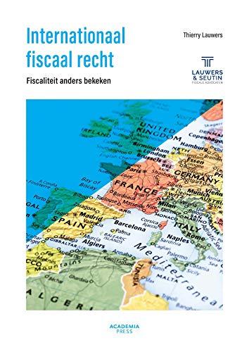 Internationaal fiscaal recht (E-BOEK) (Dutch Edition)