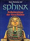 Sphinx, Geheimnisse der Geschichte, Bd.1, Das Reich des Königs Minos - Hans-Christian Huf