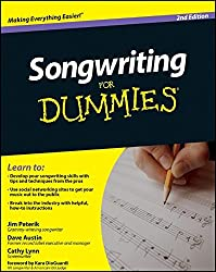Songwriting For Dummies, 2nd Edition (For Dummies Series)