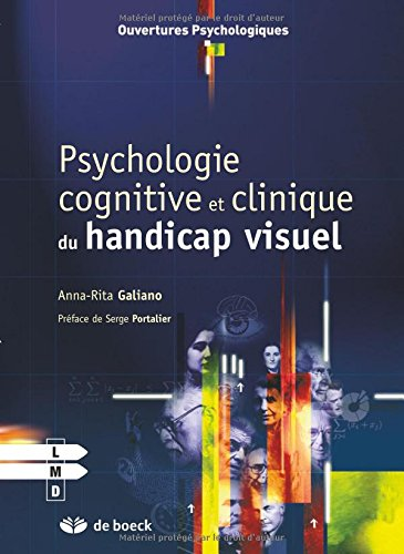 Psychologie cognitive et clinique du handicap visuel par Anna-Rita Galiano