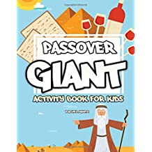 Passover Giant Activity Book for Kids: Puzzles, Crosswords, Word Search, Mazes, Find the Difference, Coloring Pages (For Toddlers too) – Black & White