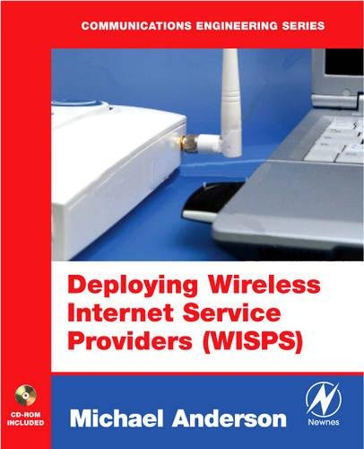 Deploying Wireless Internet Service Providers (WISPs) -