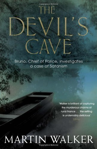 The Devil's Cave: A Bruno Courrèges Investigation (Bruno Chief of Police 5) of Walker, Martin on 02 August 2012