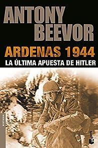 Ardenas 1944 par Antony Beevor