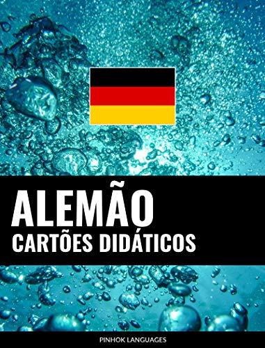 Cartões didáticos em alemão: 800 cartões didáticos importantes de alemão-português e português-alemão (Portuguese Edition)