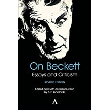 On Beckett: Essays and Criticism (Anthem Studies in Theatre and Performance)