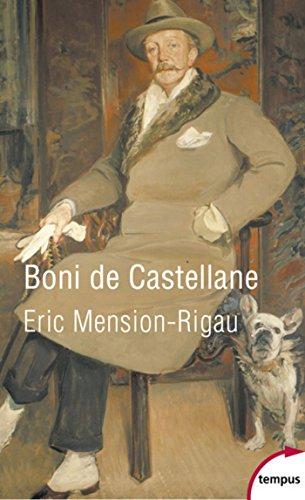 Boni de Castellane (TEMPUS t. 633) por Eric MENSION-RIGAU